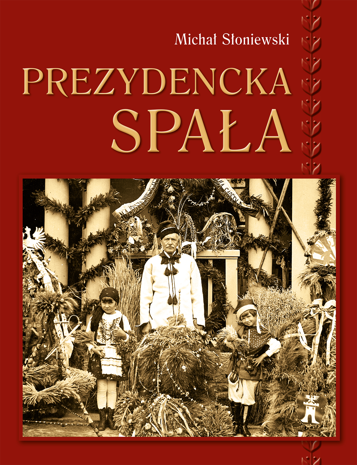 Prezydencka Spala_okladka.indd